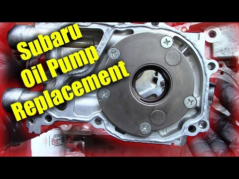 Subaru Oil Pump Replacement