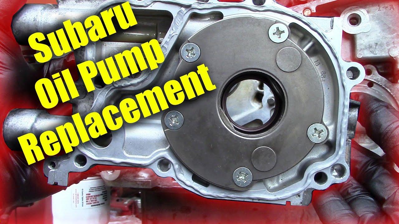 Subaru Tribeca 2016 >> Subaru Oil Pump Replacement - YouTube