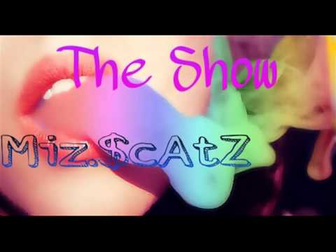 THE SHOW- SCATZ - First track