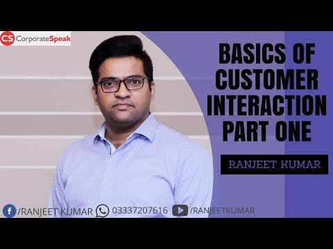 BASICS OF CUSTOMER INTERACTION PART 1