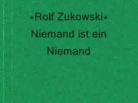 Rolf Zukowski - Niemand ist ein Niemand