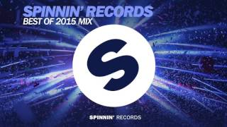 Spinnin' Records - Best Of 2015 Year Mix