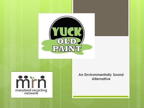 Yuck Old Paint: An Environmentally Sound Alternative