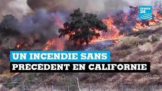 Un incendie sans précédent en Californie