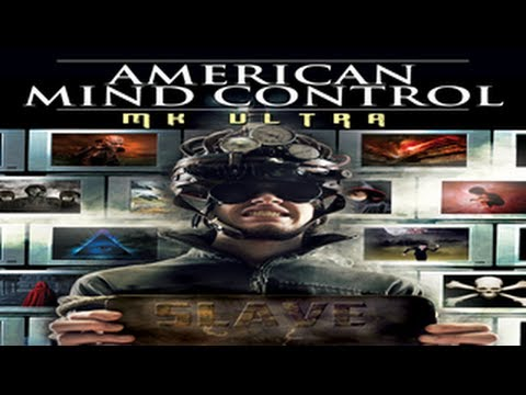 American Mind Control: MK ULTRA - They Want to Program Your MIND and your SOUL
