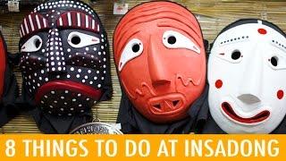 8 Things to do at Insadong (KWOW #165)