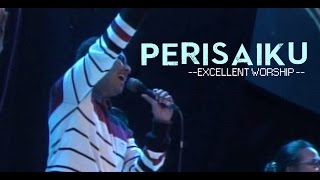 Gambar cover PERISAIKU (NDC WORSHIP) - COVER BY EXCELLENT WORSHIP