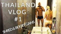 THAILAND VLOG #1 - Shred & Booty Gains - Karl und Kerstin / V5