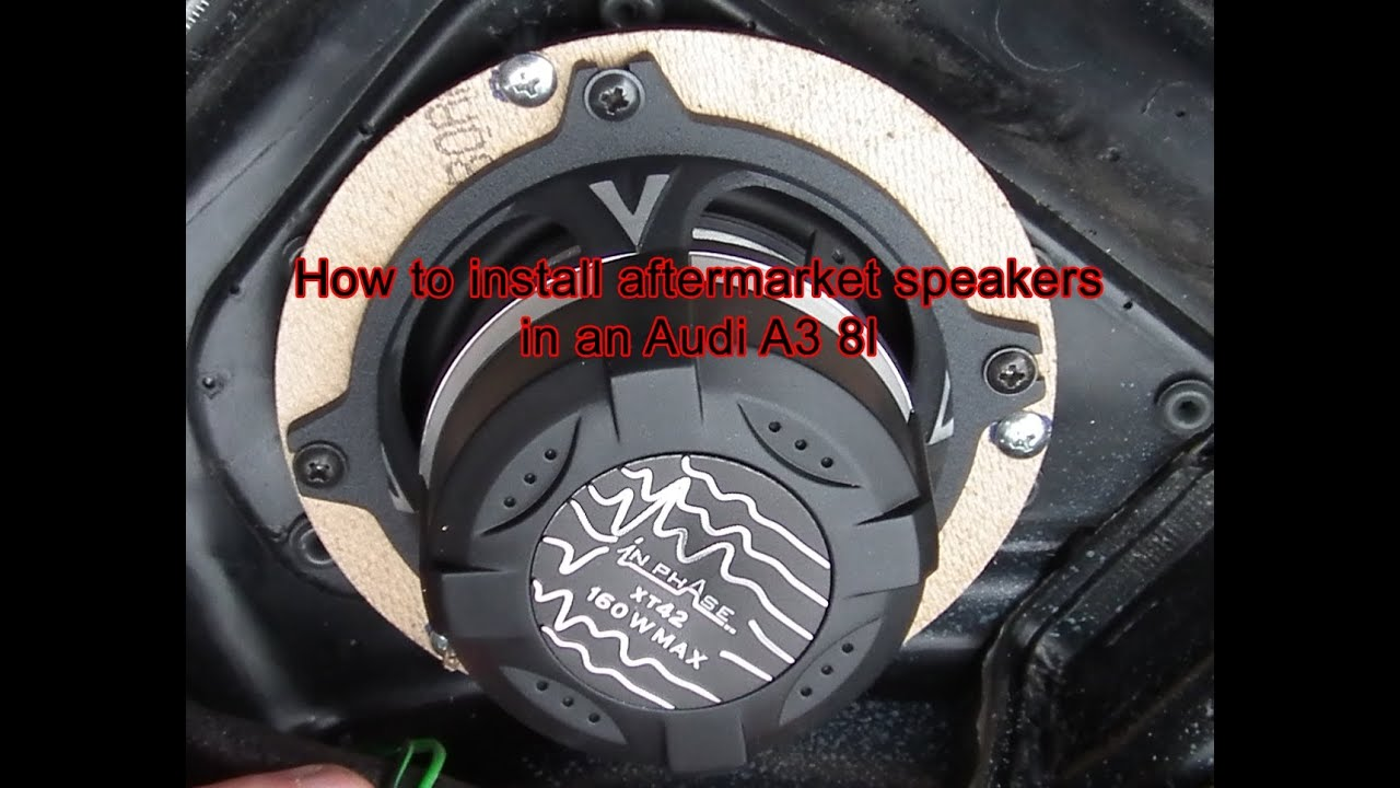 Audi A3 8l Front Door Speaker Upgrade Youtube