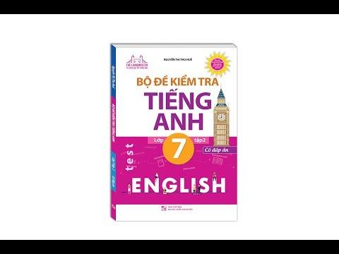 Bộ đề kiểm tra tiếng Anh lớp 7 tập 2