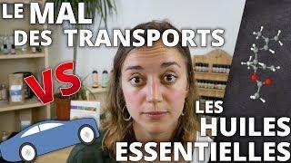 LE MAL DES TRANSPORTS - Remède naturel aux huiles essentielles