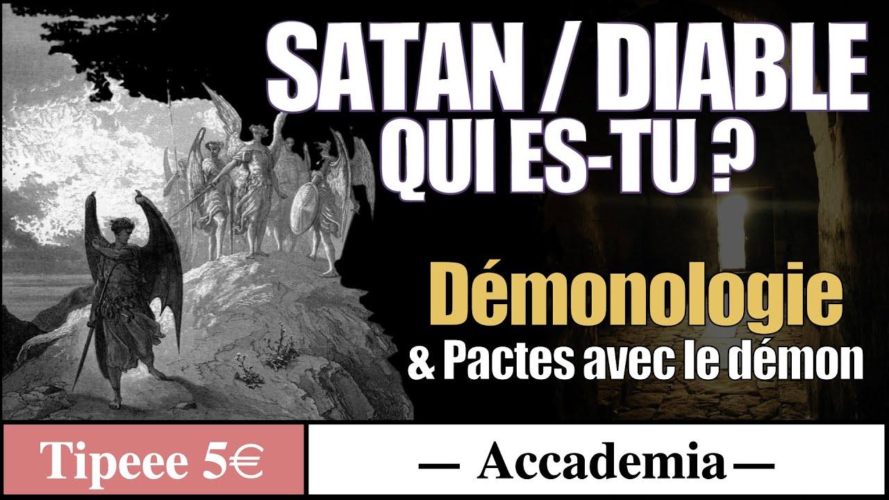 Diable qui es-tu ? Démonologie et pacte avec le diable ( extrait 30 min )