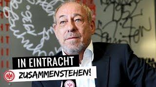 In Eintracht zusammenstehen! | Peter Fischer | Eintracht Frankfurt