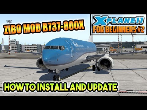 how-to-install/update-the-zibo-mod-b737-800x-for-x-plane-11-[xp11fb#2]