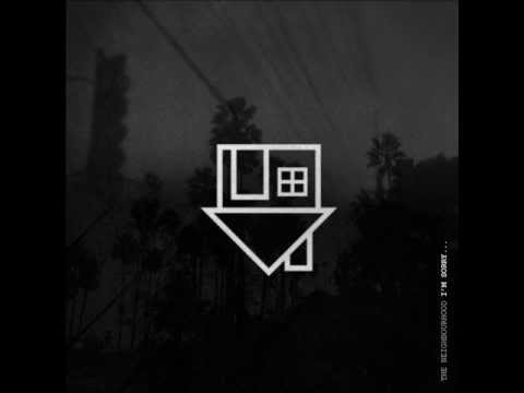 The Neighbourhood - Leaving Tonight