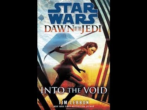 Star Wars in order Dawn of the Jedi Into the Void 2013 Thoughts and spoiler free review