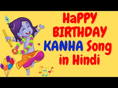 birthday-song-for-kanha---happy-birthday-song-for-kanha