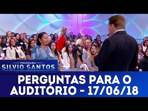 Perguntas para o auditório | Programa Silvio Santos (17/06/18)