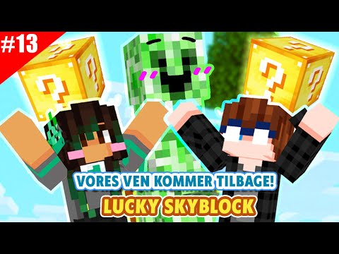 DEN VENLIGE CREEPER ER TILBAGE! - Lucky Skyblock - Sæson 3 #13