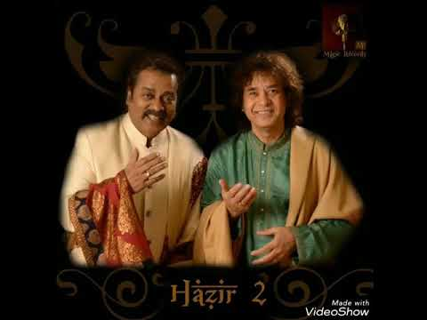 Woh Nahi Mera (Hazir 2) - Hariharan & Ustad Zakir Hussain