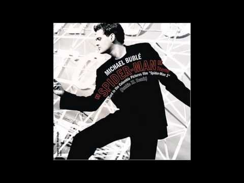 Michael buble - spiderman