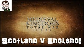 Medieval Kingdoms Total War 1212 AD - Scotland v England! (Total War: Rome 2 Medieval Mod)