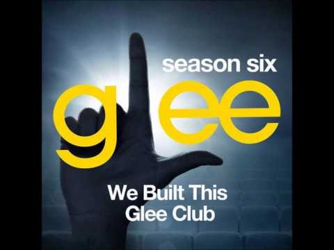 Glee - We Built This City