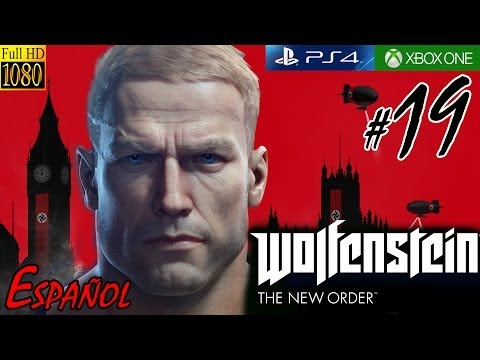 Let's Play Wolfenstein: The New Order - 19 - London Monitor Boss Fight - Español [PS4/XOne/PC]