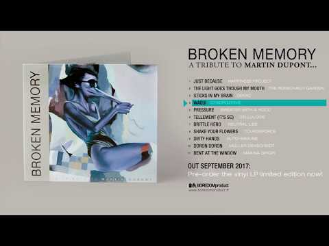 BROKEN MEMORY - a tribute to Martin Dupont (audio preview)