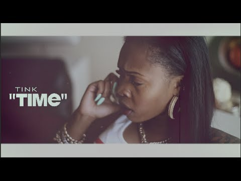 Tink - Time (Official Video) Shot By @AZaeProduction