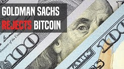 Goldman Sachs Bashes Bitcoin   Here's What You Need To Know