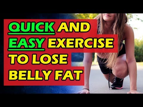 How to Quick and Easy Exercise to Lose Belly Fat