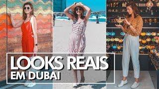 Looks reais - Viagem para Dubai   Lia Camargo