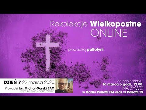 Rekolekcje Wielkopostne ONLINE - dzień 7 (22 marca 2020)