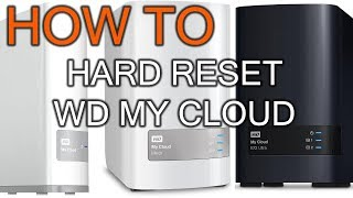 How to Hard Reset WD my Cloud