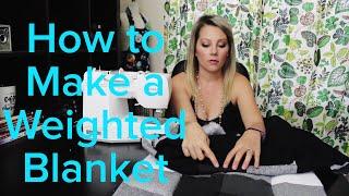 Weighted Blanket DIY
