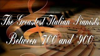 The Greatest Italian Pianists between