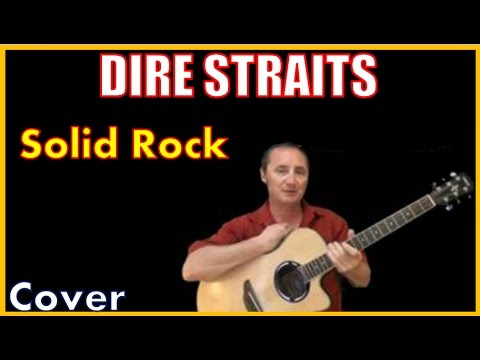 Solid Rock Dire Straits Acoustic Guitar Cover (Kirby Covers Dire Straits Songs)