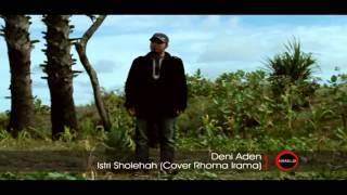 Deni Aden - Istri Sholehah (Cover Rhoma Irama)