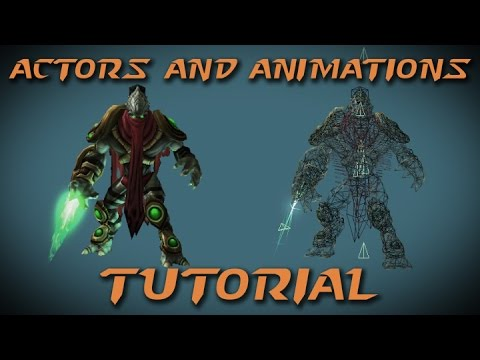 StarCraft II Editor Tutorial - Actors & Animations