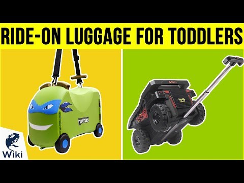 8 Best Ride-On Luggage For Toddlers 2019
