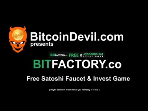 Bitfactory.co / Bitcoin Faucet & Invest / 4 Buildings Account / maybe ponzi / 12/04/15 Video 1