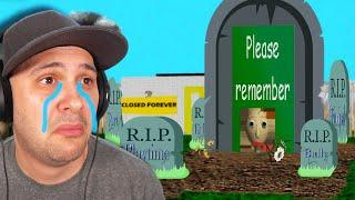 RIP Baldi...