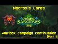 World Of Warcraft Legion 7 2 PTR Warlock Campaign Continuation Part 1 Necroxis Lores mp3