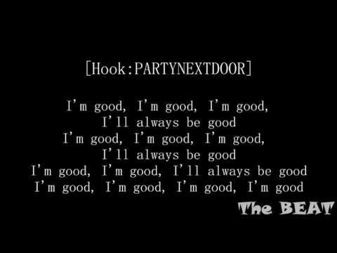 PARTYNEXTDOOR - I'm Good (Lyrics) Ft. Amir Obe