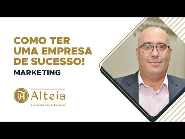 Como ter uma empresa de sucesso - Marketing