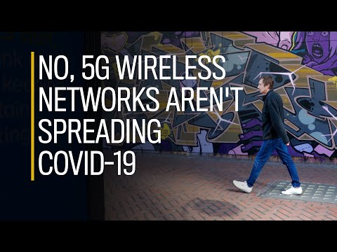 No, 5G wireless networks aren't spreading COVID-19