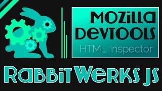 Mozilla Devtool Tips #05 -  HTML Inspector