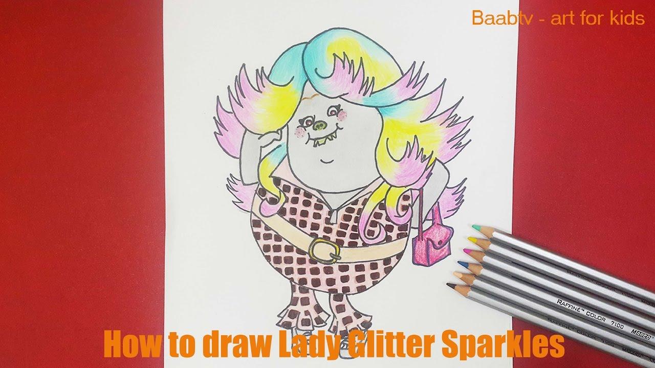 How To Draw Lady Glitter Sparkles Step By Step Como Dibujar Y Colorear A Bridget De Trolls Youtube