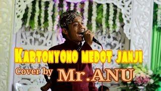 Kartonyono Medot Janji Cover By Mr Anu Sgr Musik Live Paliyan Lor MP3